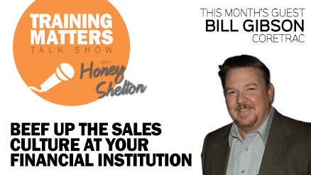 Training Matters - Beef up the sales culture at your financial institution