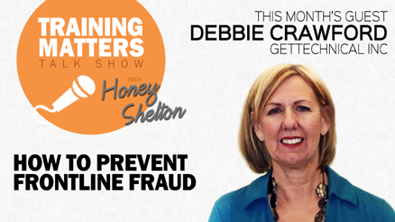 Training Matters Talk Show Episode 7: How To Prevent Frontline Fraud
