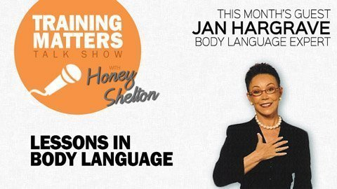 Training Matters Episode 22: Lessons in Body Language with guest Jan Hargrave