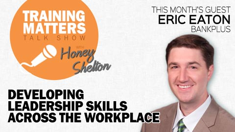 Developing Leadership Skills Across the Workplace - Training Matters episode 27