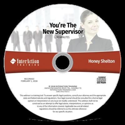 You're the New Supervisor Webinar on CD-ROM with Honey Shelton
